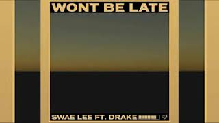 [FREE] 💥 Swae Lee x Drake x Jorja Smith type beat || WON'T BE LATE (prod. Sahara)