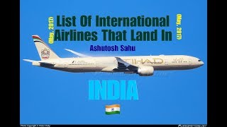 Top 10 Airlines - List Of International Airlines That Land In INDIA 🇮🇳 (May, 2017)