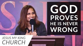 God Always Proves He is Right | Angeline Francis
