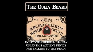 safely use the ouija board example video
