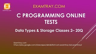 C Programming Data Types and Storage Classes Online Test 2 [ Interview Questions ]