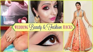 WEDDING - Beauty & Fashion HACKS | #LifeHacks #HairCare #ShrutiArjunAnand