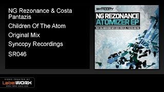 NG Rezonance & Costa Pantazis - Children Of The Atom (Original Mix)