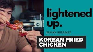The Secret to Making Healthier Fried Chicken with Erwan Heussaff | Lightened Up
