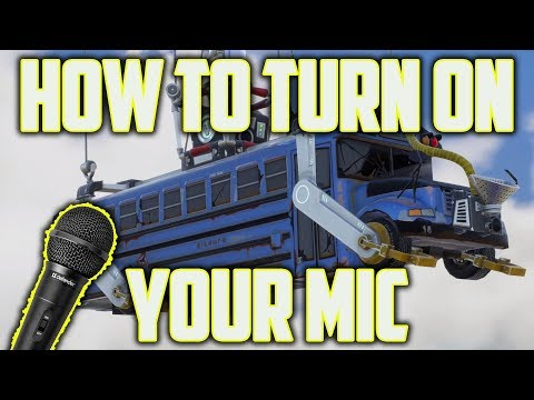How To Turn On Microphone On Fortnite (Quick!) PC Setup Mic 2018