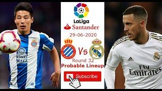 Espanyol Vs Real Madrid Probable Lineup 28/06/2020