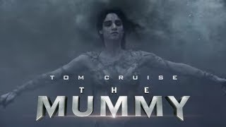 The Mummy - Official Trailer #4 [HD]