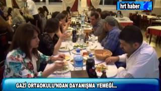 GAZİ ORTAOKULU'NDAN DAYANIŞMA YEMEĞİ...