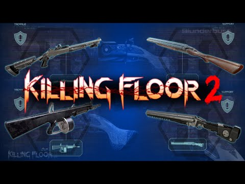 Killing Floor 2 | Support Weapons Worst To Best |