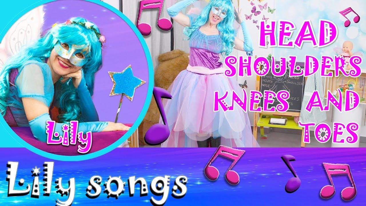 Lily Songs Head Shoulders Knees Toes Canciones En Inglés Para Niños English Children Song