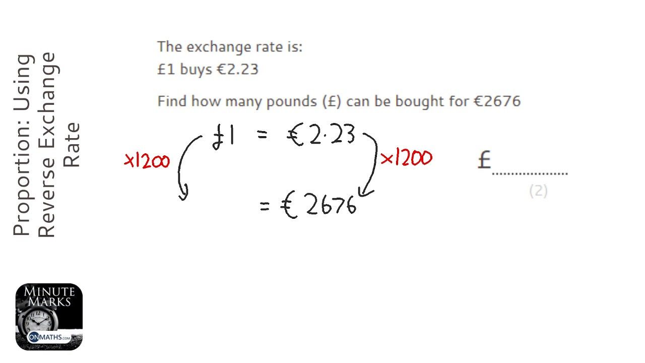 Proportion Using Reverse Exchange Rate Grade 3 Gcse Maths Revision
