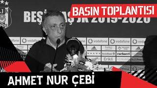 Başkanımız Ahmet Nur Çebi'nin Basın Toplantısı | Beşiktaş JK
