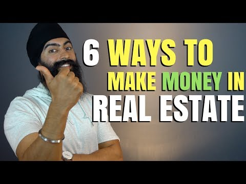 6 Ways To Make Money In Real Estate