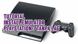 RPCS3 - Cara Main PS 3 Tanpa Lag di Laptop atau PC   RPCS3 PS3 Emulator Complete Installation Guide