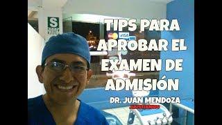 Tips para aprobar tu examen de admisión