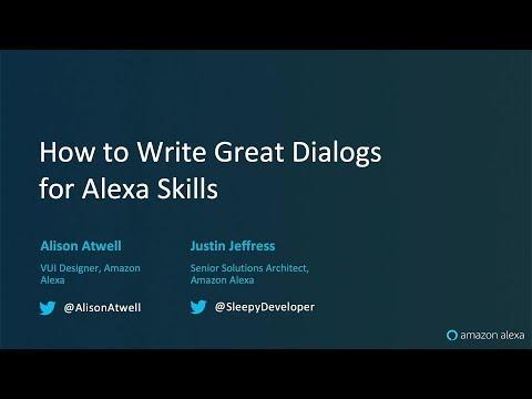 Alexa Live: How To Write Great Dialogs For Alexa Skills