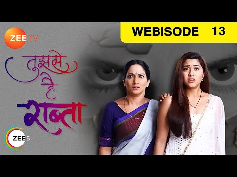 Tujhse Hai Raabta - Episode 13 - Sep 20, 2018 | Webisode | Zee TV Serial | Hindi TV Show