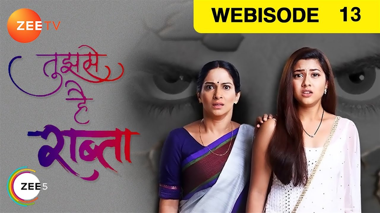 Download Tujhse Hai Raabta - Episode 13 - Sep 20, 2018 | Webisode | Zee TV Serial | Hindi TV Show