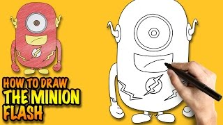 How to draw the Minion Flash - Easy step-by-step drawing lessons for kids