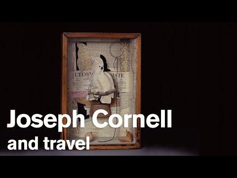 Joseph Cornell And Travel
