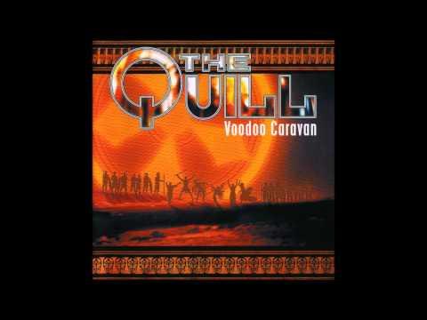 The Quill - Voodoo Caravan (Full Album)