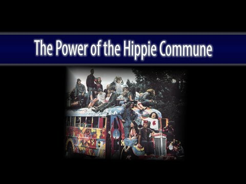 The Power of the Hippie Commune