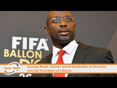 George Weah, former world footballer of the year, elected president of Liberia.
