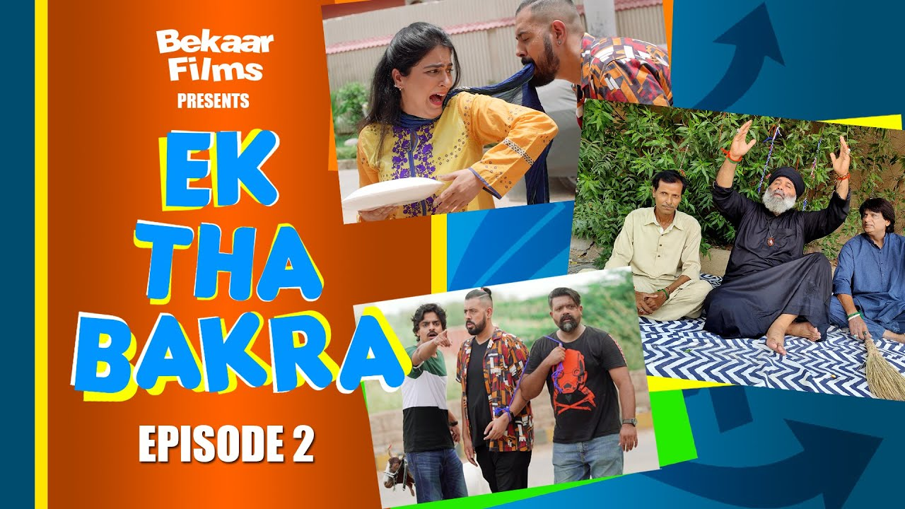 Ek Tha Bakra | Episode 2 | Web Series | Bekaar Films