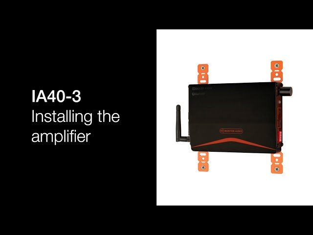 IA40-3 - Installing the amplifier