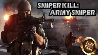Sniper Kill: Army Sniper Android Game ✔ Best Android Action Games ✔ Top Android Sniper Games