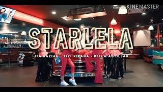 Lagu Baru  Zizi Kirana feat Bella & Ifa Raziah - Starlela