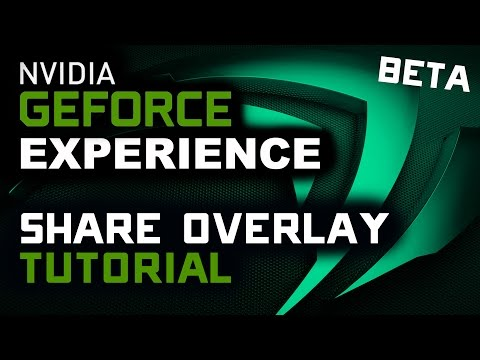 Nvidia Share Early Access Beta - Recording/Streaming Overlay - Setup Tutorial