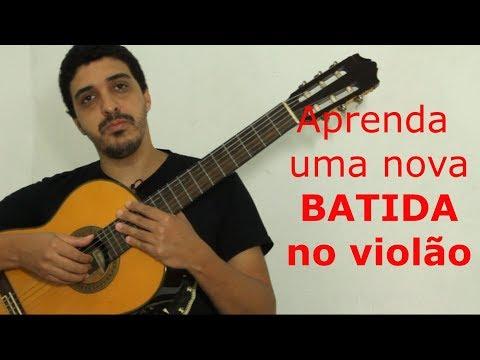 Aprenda a fazer uma nova batida muito fácil no violão