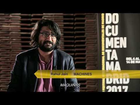Rahul Jain - Machines - DocumentaMadrid 2017