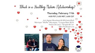 What is a Healthy Native Relationship?