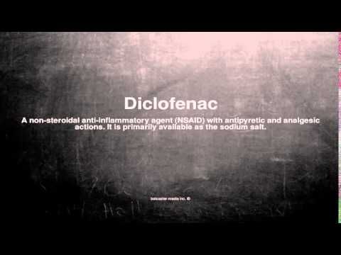 Medical vocabulary: What does Diclofenac mean