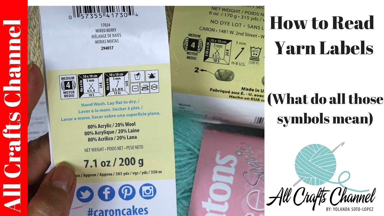 How To Read Yarn Labels And What All Those Symbols Mean Youtube
