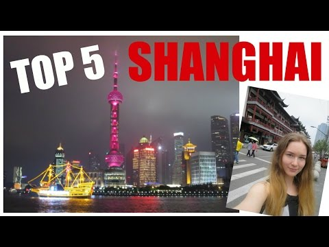 Top 5 Sights: Shanghai 上海 | KatChats