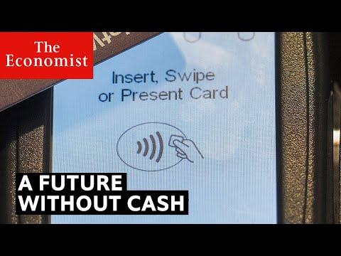 What does a cashless future mean?   The Economist