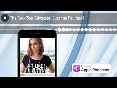 The RockStar Advocate: Suzanne Paulinski