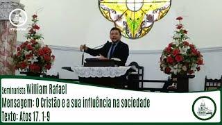 O Cristão e a sua influência na sociedade   Sem. William Rafael   IPBV
