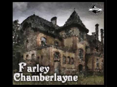 Farley Chamberlayne: Farley Chamberlayne