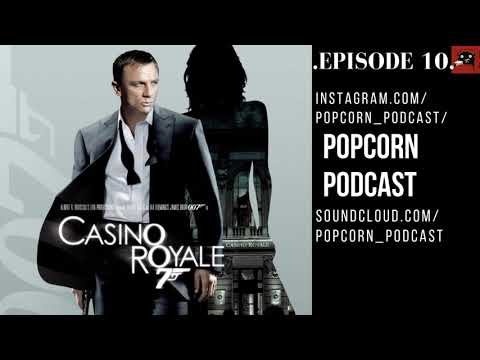 Казино Рояль/Casino Royale. Popcorn Podcast. Эпизод 10