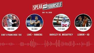 Dak Prescott, Love + Rodgers, Barkley vs. McCaffrey (7.10.20)   SPEAK FOR YOURSELF Audio Podcast