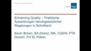 K. Brown: Enhancing Quality – Praktische Auswirkungen berufsgesetzlicher Regelungen in Schottland