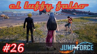 El Luffy Falso | Jump Force #26