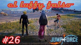El Luffy Falso | Jump Force #26