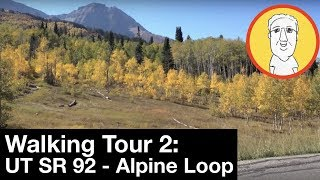 Walking Tour 12:  Alpine Loop Drive - State Route UT 92 - Utah Scenic Drive - Autumn Leaves