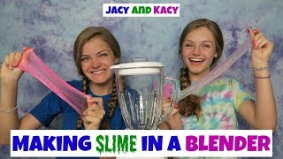 Making Slime In A Blender ~ Jacy and Kacy