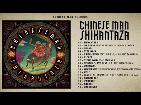 Chinese Man - Shikantaza (Full Album)